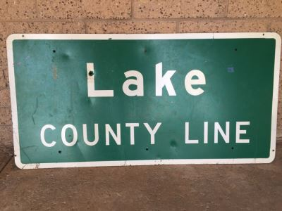 Vintage CA Highway Sign From Northern California 'Lake County Line' With Several Bullet Holes