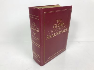 The Globe Illustrated Shakespeare The Complete Works Annotated