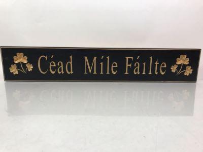 New Wooden Irish Sign Cead Mile Failte Retails $75 30' X 5'