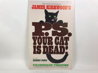 P.S. Your Cat Is Dead! James Kirkwood Cardboard Theatre Poster Promenade Theatre 2162 Broadway 14' X 22'