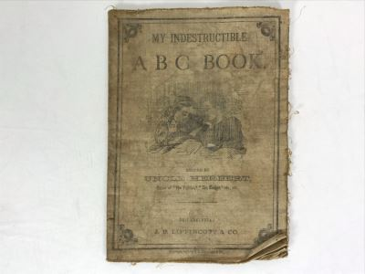 Antique 1879 My Indestructible ABC Book Edited By Uncle Herbert J. B. Lippincott & Co