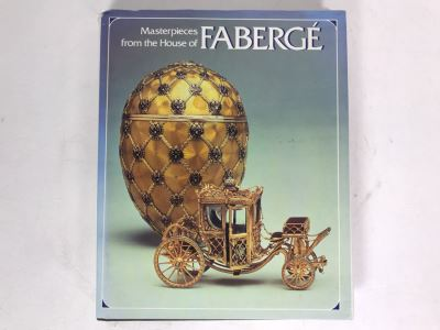 Masterpieces From The House Of Faberge Coffee Table Book