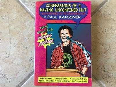 SIGNED Book: Confessions Of A Raving, Unconfined Nut: Misadventures In The Counterculture By Paul Krassner