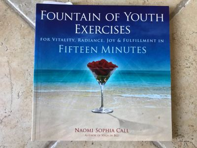 SIGNED Book: Fountain Of Youth Exercises For Vitality, Radiance, Joy & Fulfillment In Fifteen Minutes By Naomia Sophia Call (Client Is Featured In Book As Well As Chair In This Sale)
