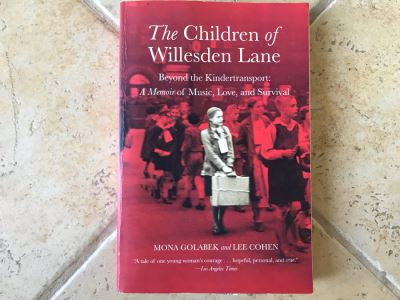 SIGNED Book: The Children Of Willesden Lane Beyond The Kindertransport: A Memoir Of Music, Love And Survival By Mona Golabek And Lee Cohen