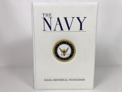 The Navy Coffee Table Book From The Naval Historical Foundation With Metal Plaque On Front Cover Beaux Arts Editions 11 X 14.5 (USNE)