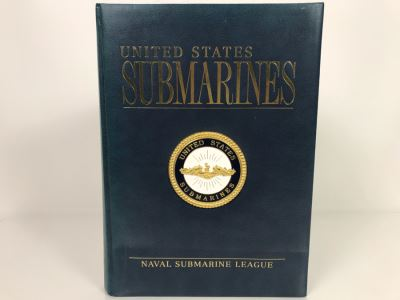 Large Coffee Table Book: United States Submarines By Naval Submarine League With Metal Plaque On Front Cover 10.5 X 14.5 (USNE)