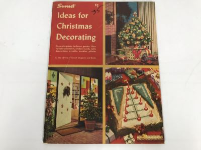 Mid-Century 1957 First Edition Sunset Ideas For Christmas Decorating Book