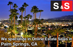 We are Palm Springs Estate Liquidators. We specialize in Online Estate Sales In Palm Springs.