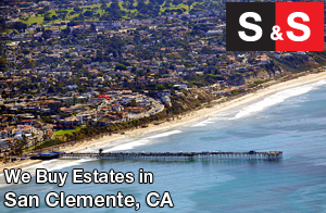 We are San Clemente Estate Buyers